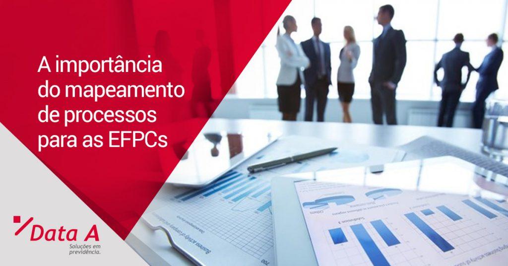 A importância do mapeamento de processos para as EFPCs